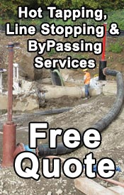 Hot tapping, Line Stopping, ByPassing Free Quote